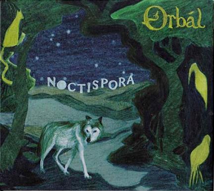Orbàl – 'Noctispora', 2014 – Appel Records